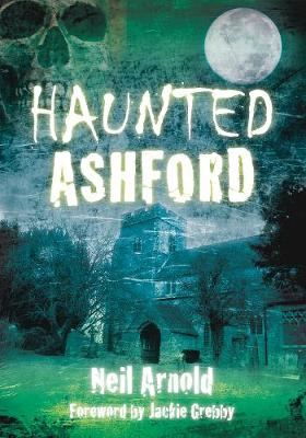 Haunted Ashford (Paperback)
