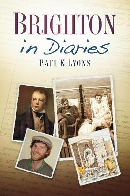 Brighton in Diaries (Paperback)