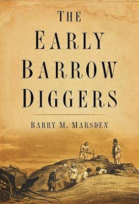 The Early Barrow Diggers (Paperback)