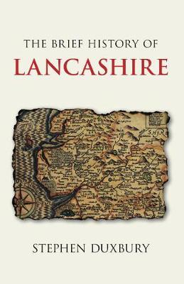 The Brief History of Lancashire (Hardback)