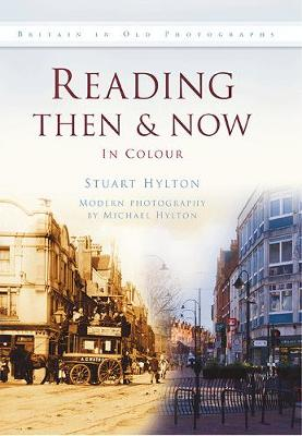 Reading Then & Now (Hardback)