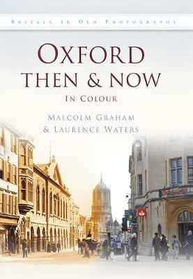 Oxford Then & Now (Hardback)