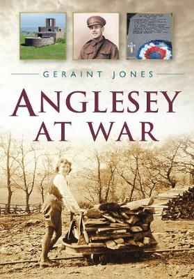 Anglesey at War (Paperback)
