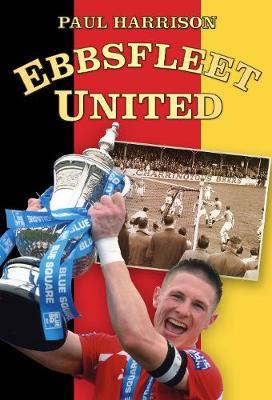 Ebbsfleet United (Paperback)