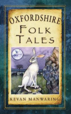 Oxfordshire Folk Tales (Paperback)