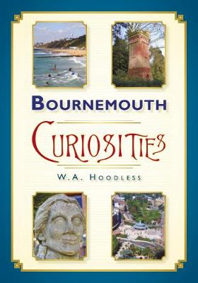 Bournemouth Curiosities (Paperback)