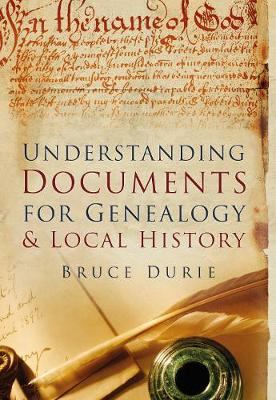 Understanding Documents for Genealogy & Local History (Paperback)