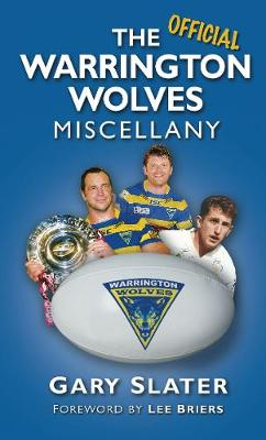 The Warrington Wolves Miscellany (Hardback)