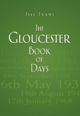 Gloucester Book of Days (Hardback)