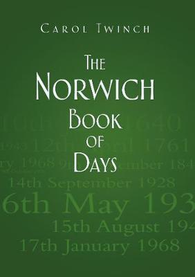 The Norwich Book of Days (Hardback)