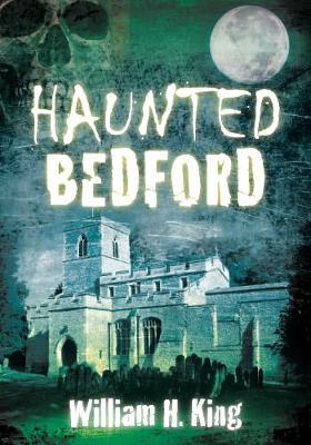 Haunted Bedford (Paperback)