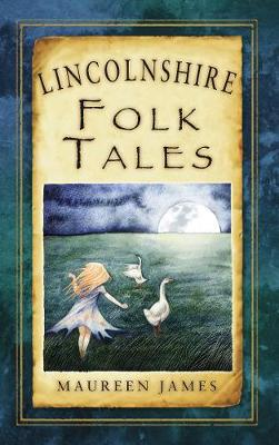Lincolnshire Folk Tales (Paperback)