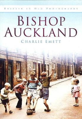 Bishop Auckland (Paperback)