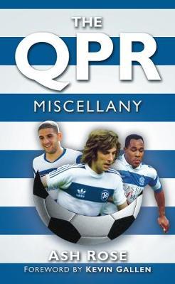 The QPR Miscellany (Hardback)