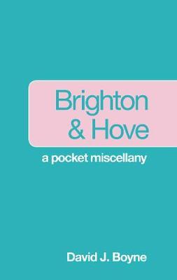 Brighton & Hove: A Pocket Miscellany (Paperback)