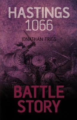 Battle Story: Hastings 1066 (Paperback)