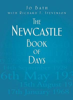 The Newcastle Book of Days (Hardback)