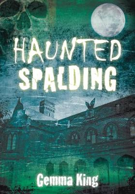 Haunted Spalding (Paperback)