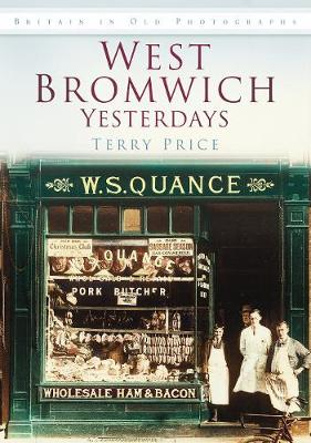 West Bromwich Yesterdays (Paperback)