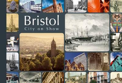 Bristol - City on Show (Paperback)