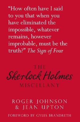 The Sherlock Holmes Miscellany (Hardback)