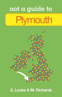 Not a Guide to Plymouth (Paperback)