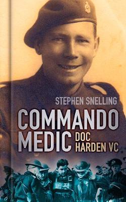 Commando Medic: Doc Harden VC (Hardback)