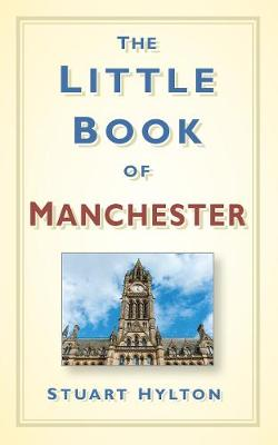 The Little Book of Manchester (Hardback)