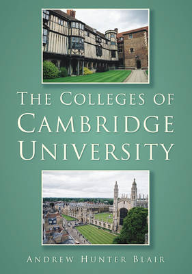 The Colleges of Cambridge University (Paperback)