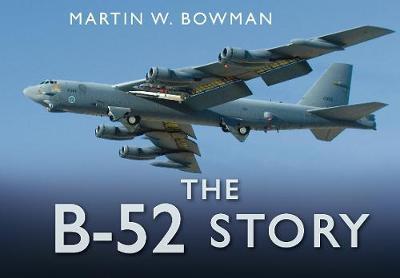 The B-52 Story (Hardback)