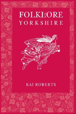 Folklore of Yorkshire (Paperback)