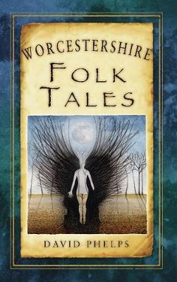 Worcestershire Folk Tales (Paperback)