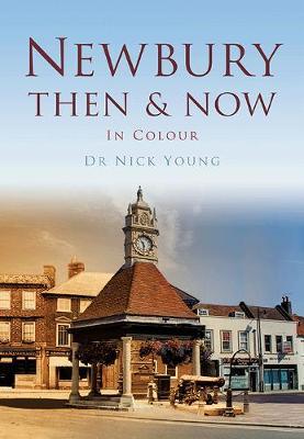 Newbury Then & Now (Paperback)