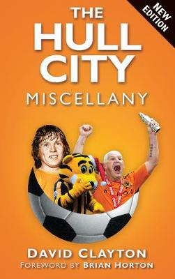 The Hull City Miscellany (Paperback)