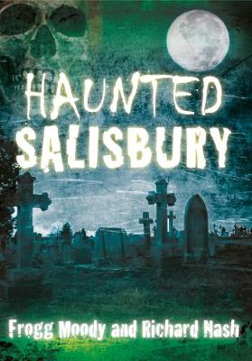 Haunted Salisbury (Paperback)