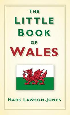The Little Book of Wales (Hardback)