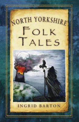 North Yorkshire Folk Tales (Paperback)