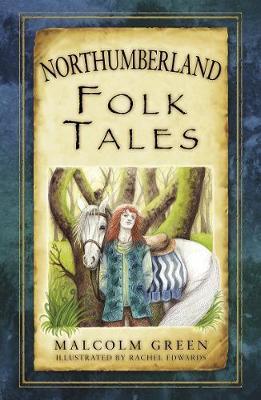 Northumberland Folk Tales (Paperback)