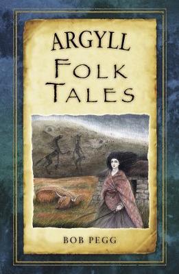 Argyll Folk Tales (Paperback)