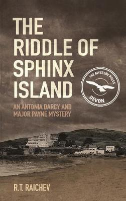 The Riddle of Sphinx Island: An Antonia Darcy and Major Payne Mystery (Paperback)