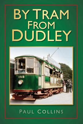 By Tram From Dudley (Paperback)
