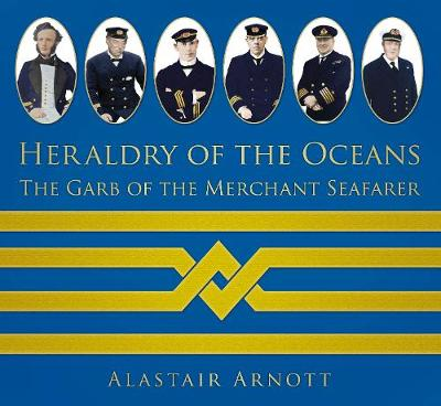 Heraldry of the Oceans: The Garb of the Merchant Seafarer (Paperback)