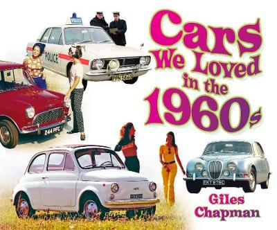 Cars We Loved in the 1960s (Paperback)