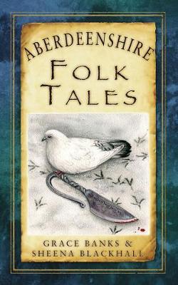 Aberdeenshire Folk Tales (Paperback)
