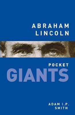 Abraham Lincoln: pocket GIANTS - pocket GIANTS (Paperback)