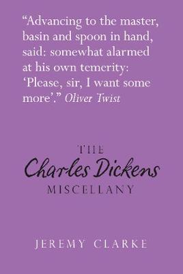 The Charles Dickens Miscellany (Hardback)