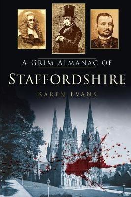 A Grim Almanac of Staffordshire (Paperback)