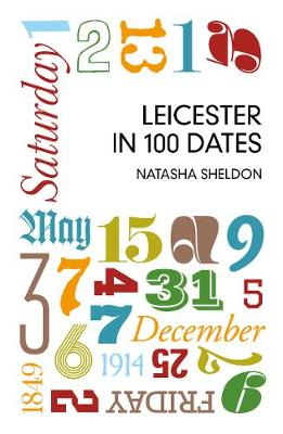 Leicester in 100 Dates (Paperback)