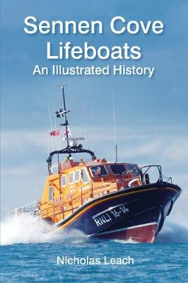 Sennen Cove Lifeboats: An Illustrated History (Paperback)