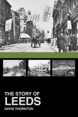 The Story of Leeds (Paperback)